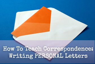 How to Teach Correspondence to Your ESL Students: Writing Personal Letters