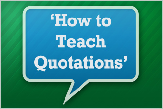 Can We Talk? Teaching Quotation to Your ESL Students