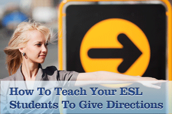 ☛ You Can Get There from Here: The Keys to Teaching Your Students to Give Directions