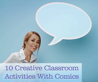 What You Can Do With Comics: 10 Creative Activities
