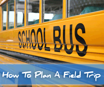 How To Plan A Field Trip Your Learners Will Never Forget