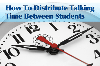 How to Distribute Talking Time Between Students