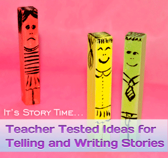 It�s Story Time: Teacher Tested Ideas for Telling and Writing Stories