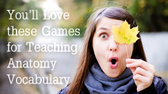 Simon Says You�ll Love these Games for Teaching Anatomy Vocabulary