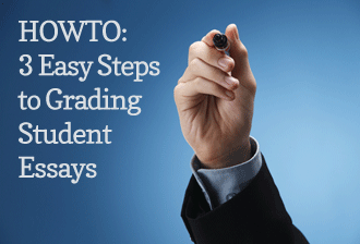 HOWTO: 3 Easy Steps to Grading Student Essays
