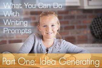 What You Can Do With Writing Prompts Part One: Idea Generating