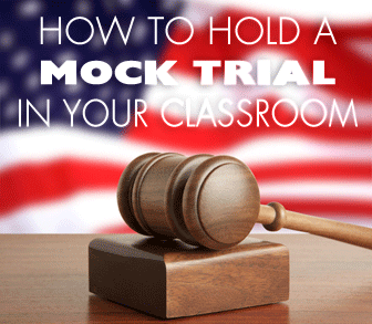 Order in the Court: Get Your Students Talking Passionately and Logically With a Mock Trial