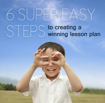6 Super Easy Steps to Creating a Winning Lesson Plan