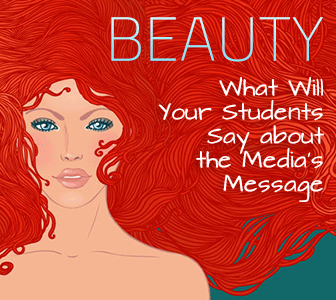 In the Eye of the Beholder: What Will Your Students Say about the Media's Message