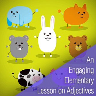 Amazing Animals: A Super-Engaging Elementary Lesson on Adjectives