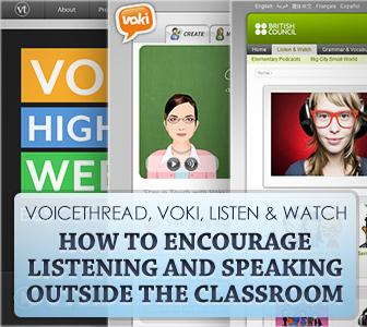 Voicethread, Voki, Listen & Watch: English Homework for Listening and Speaking