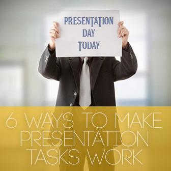 6 Ways to Make Presentation Tasks Work in Your Classroom