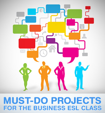From Resumes to Proposals: Must-Do Projects for the Business ESL Class