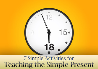 7 Simple Activities for Teaching the Simple Present