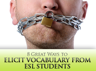 8 Great Ways to Elicit Vocabulary from ESL Students
