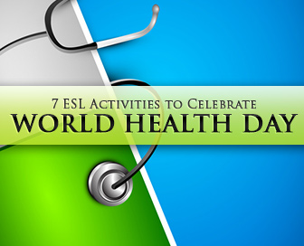 Fit as a Fiddle: 7 ESL Activities to Celebrate World Health Day