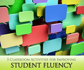 Go With the Flow: 5 Classroom Activities for Improving Student Fluency