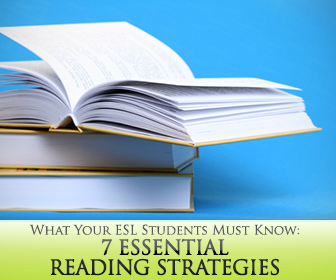 7 Essential Reading Strategies Your ESL Students Must Know (and YOU Must Teach)