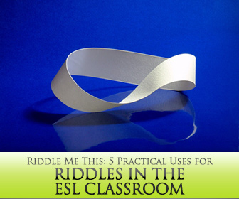 Riddle Me This: 5 Practical Uses for Riddles in the ESL Classroom