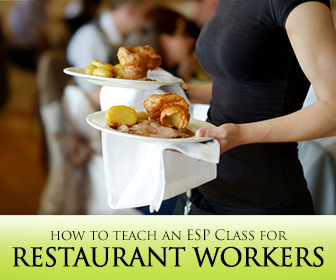 Combining English with Food: 5 Strategies for Teaching an ESP Class for Restaurant Workers