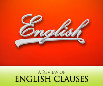 Not All Clauses Are Created Equal: A Review of English Clauses