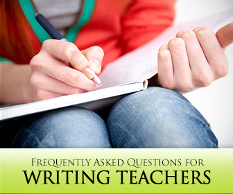 FAQ for Writing Teachers