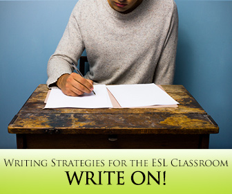 Write ON! Writing Strategies for the ESL Classroom