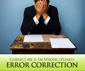 Correct Me if I�m Wrong (Please): Error Correction in ESL Writing and Speech (Part 2)
