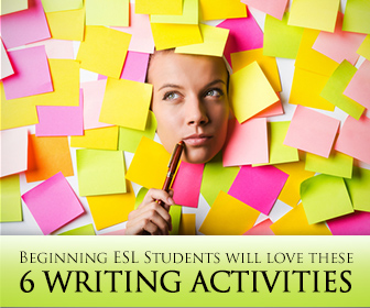 Getting to the Point: 6 Short Writing Activities for Beginning ESL Students