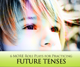 Look into the Future: 6 MORE Role Plays for Practicing Future Tenses