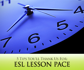 ESL Lesson Pace: 5 Tips for Class Time Management You'll Thank Us For