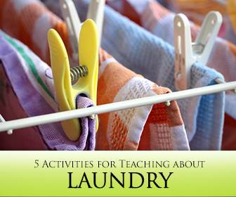Clean It Up: 5 Activities for Teaching about Laundry