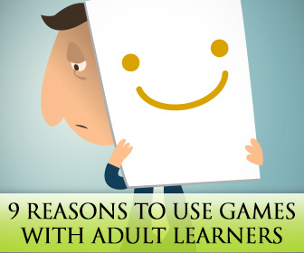 9 Reasons Why Games with Adult Learners are a Must