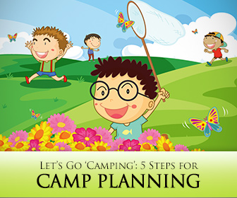 Let�s Go �Camping�: 5 Steps for Camp Planning