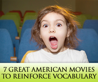 7 Great American Movies to Reinforce Vocabulary