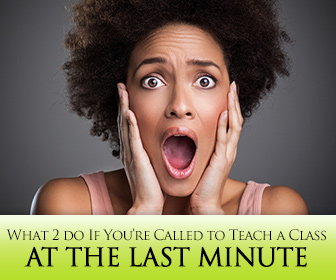 ESL Nightmare! What to Do If You�re Called to Teach a Class at the Last Minute
