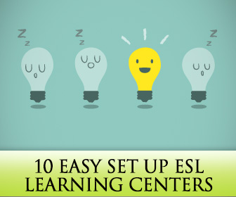 10 Easy Set Up Learning Centers for ESL Classrooms