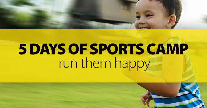 Run Them Happy: 5 Days of Sports Camp