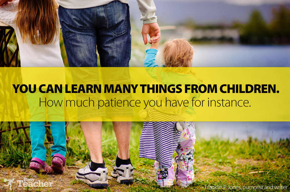 You Can Learn Many Things From Children