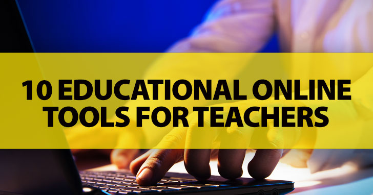 10 Educational Online Tools For Teachers