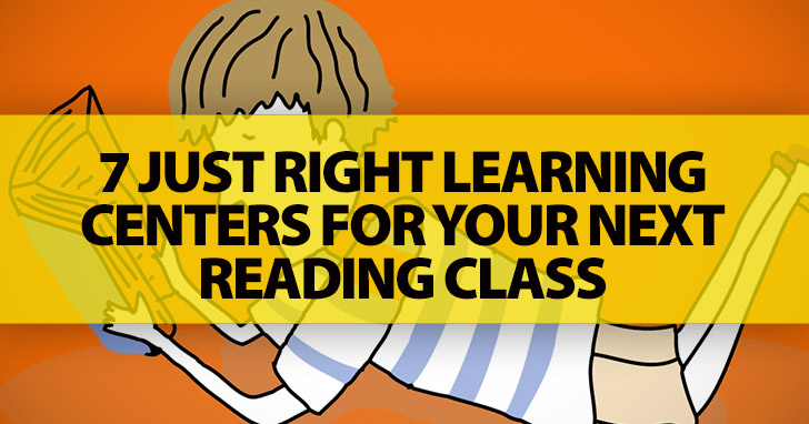 7 Just Right Learning Centers for Reading Class
