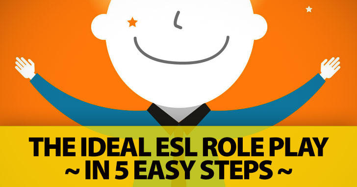 The Ideal ESL Role Play In 5 Easy Steps