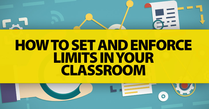 This Isn�t the Right Time: How To Set And Enforce Limits in Your Classroom