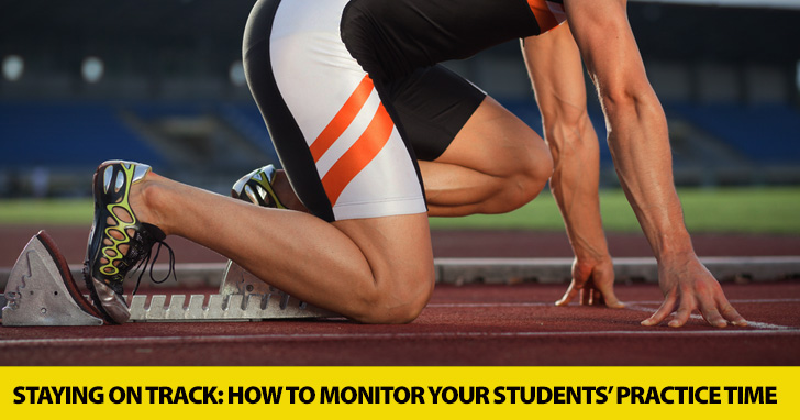 Staying on Track: How to Monitor Your Students� Practice Time