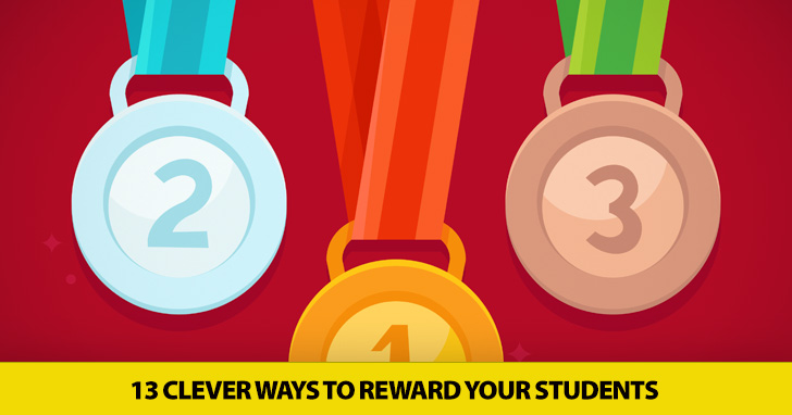 Treat Me Right: 13 Clever Ways to Reward Your Students