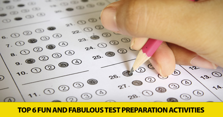 From Boring to Bravo: Top Six Fun and Fabulous Test Preparation Activities