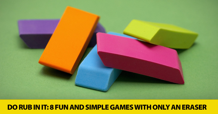 Isn�t That the Rub? 8 Simple Games You Can Play with Just an Eraser