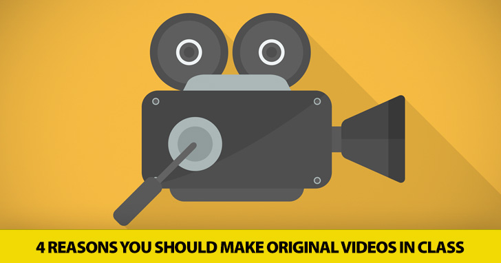 And�Action: 4 Reasons You Should Make Original Videos in Class
