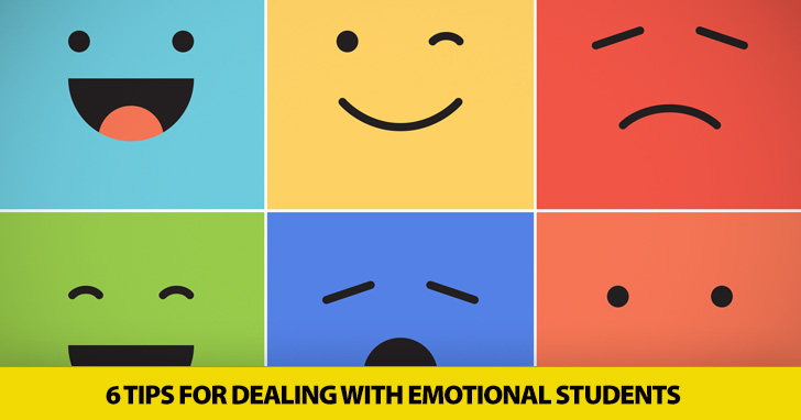 Calm Amid the Storms: 6 Tips for Dealing with Emotional Students