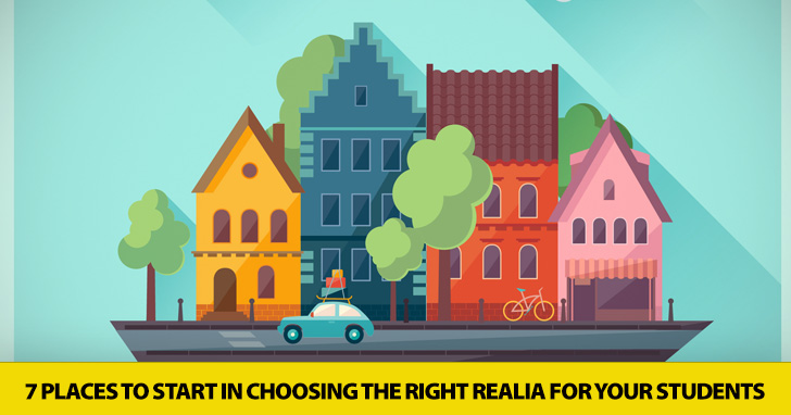 Keeping It Real: 7 Places to Start in Choosing the Right Realia for Your Students